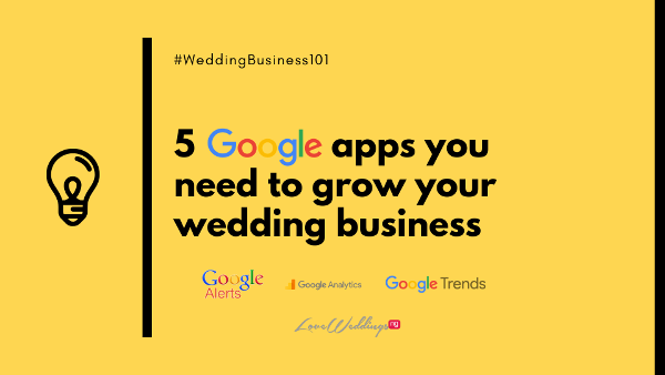 5 Google apps & tools you need to grow your wedding business