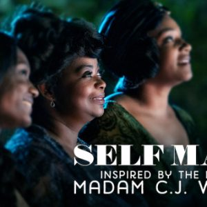 10 Business Lessons from Netflix series 'Self Made: Inspired by the life of Madam C.J. Walker'
